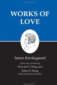 Works of Love Seren Kierkegaard